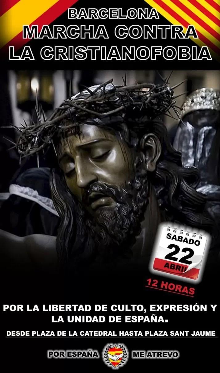 Cartel «Marcha contra la Cristianofobia y Por la Unidad de España» del sábado 22A en Barcelona
