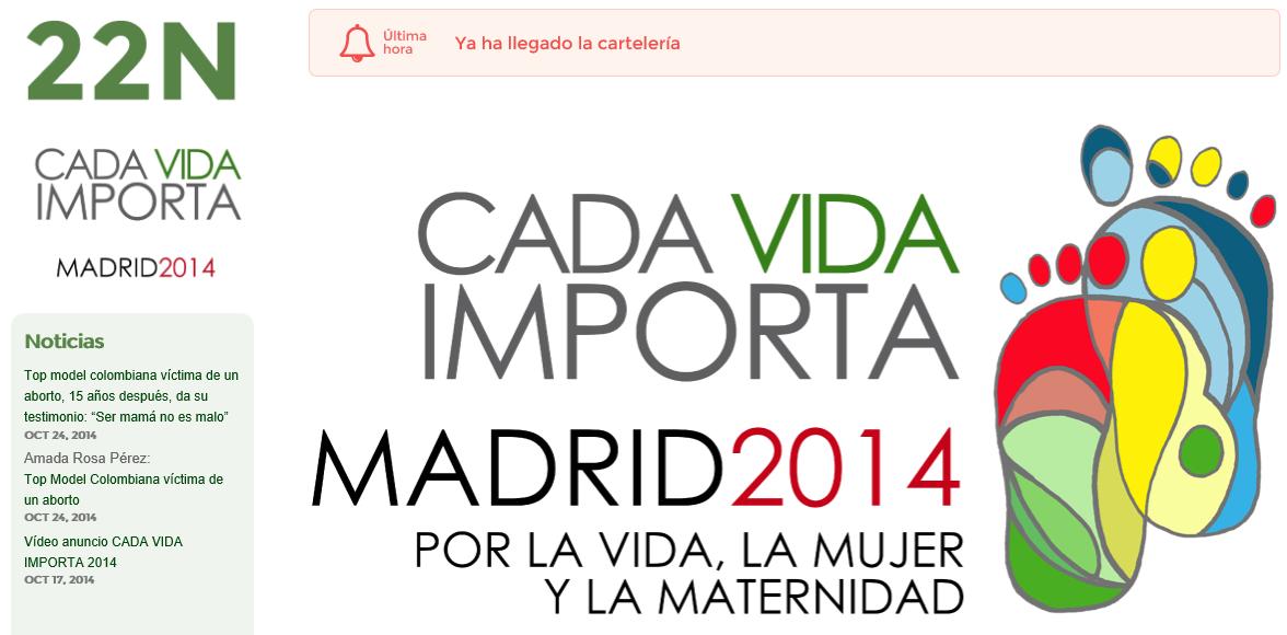"""""""Cada vida importa, Madrid 2014"""" es una llamada  para el 22-N a favor de  """"la vida,  de  la Mujer y  de  la Maternidad"""