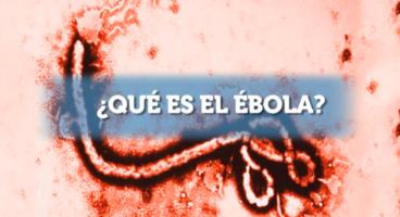 qué es el Ébola