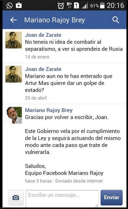 Zarate con Rajoy en Facebook ¿Mariano, aun no te has enterado que Artur Mas quiere dar un golpe de Estado, Rajoy Gracias, por volver a escribir, Joan.