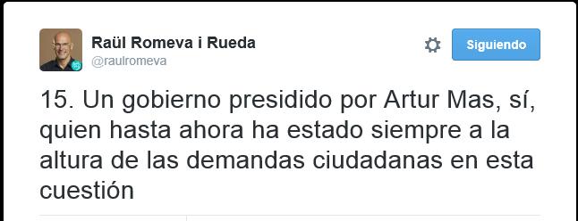 El cabeza de lista de Juntos Por El Sí, Raül Romeva, dice ahora que Artur Mas será el presidente