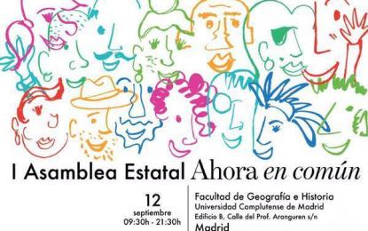 Ahora en Común celebra su I asamblea y promover una lista electoral unitaria