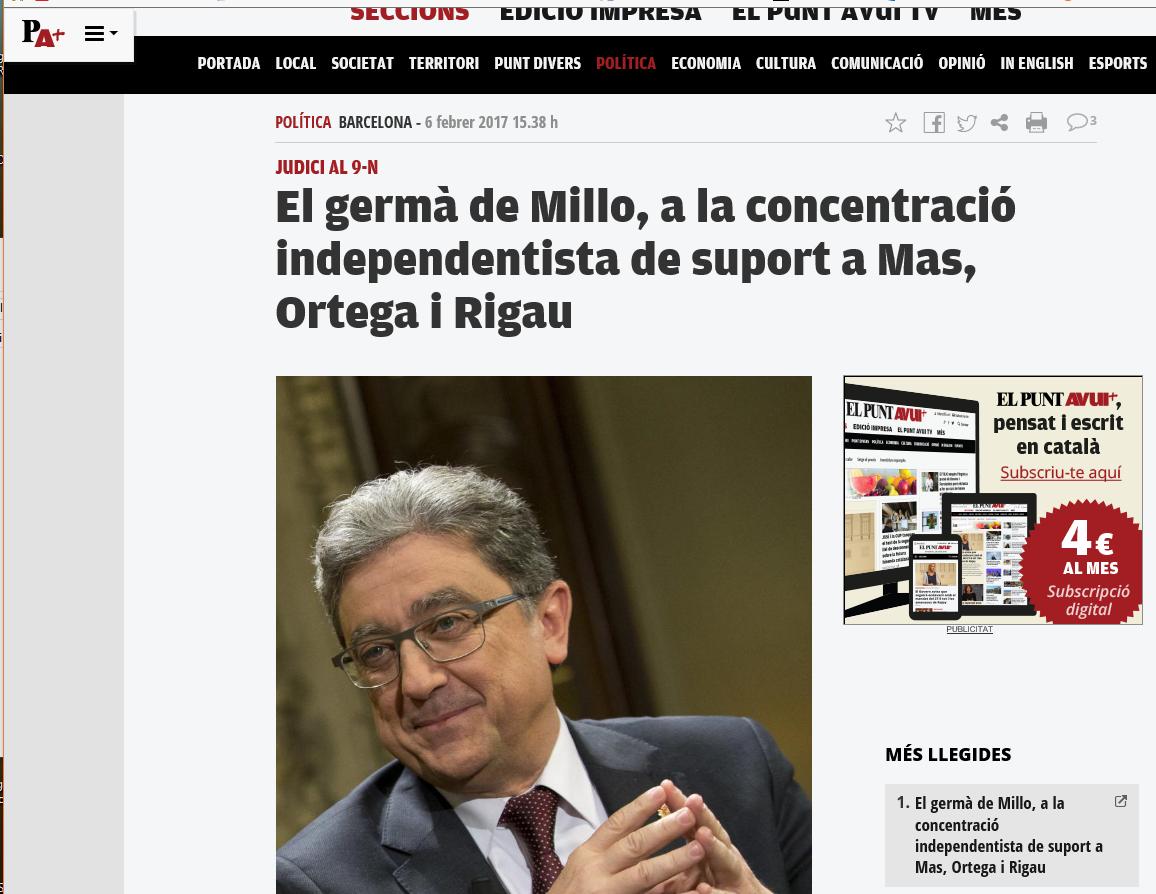 También recogen los medios separatistas bajo el titular 'El hermano de Millo, a la concentración independentista de apoyo a Mas, Ortega y Rigau', firma esta noche, lunes 6 de febrero de 2017, 'El Punto Hoy'. Lasvocesdelpueblo.