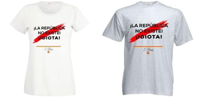 Toda España compra las camisetas «Qué República, Ni Cojones. La república no existe. Idiota»